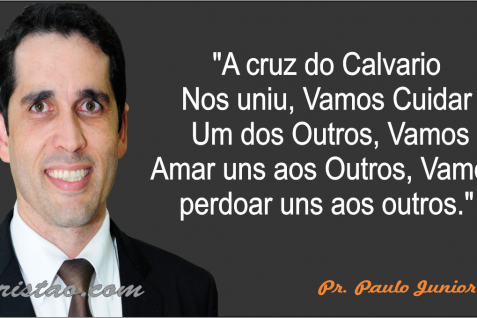 Frases do pastor Paulo Junior para Whatsapp, Facebook, Twitter 2