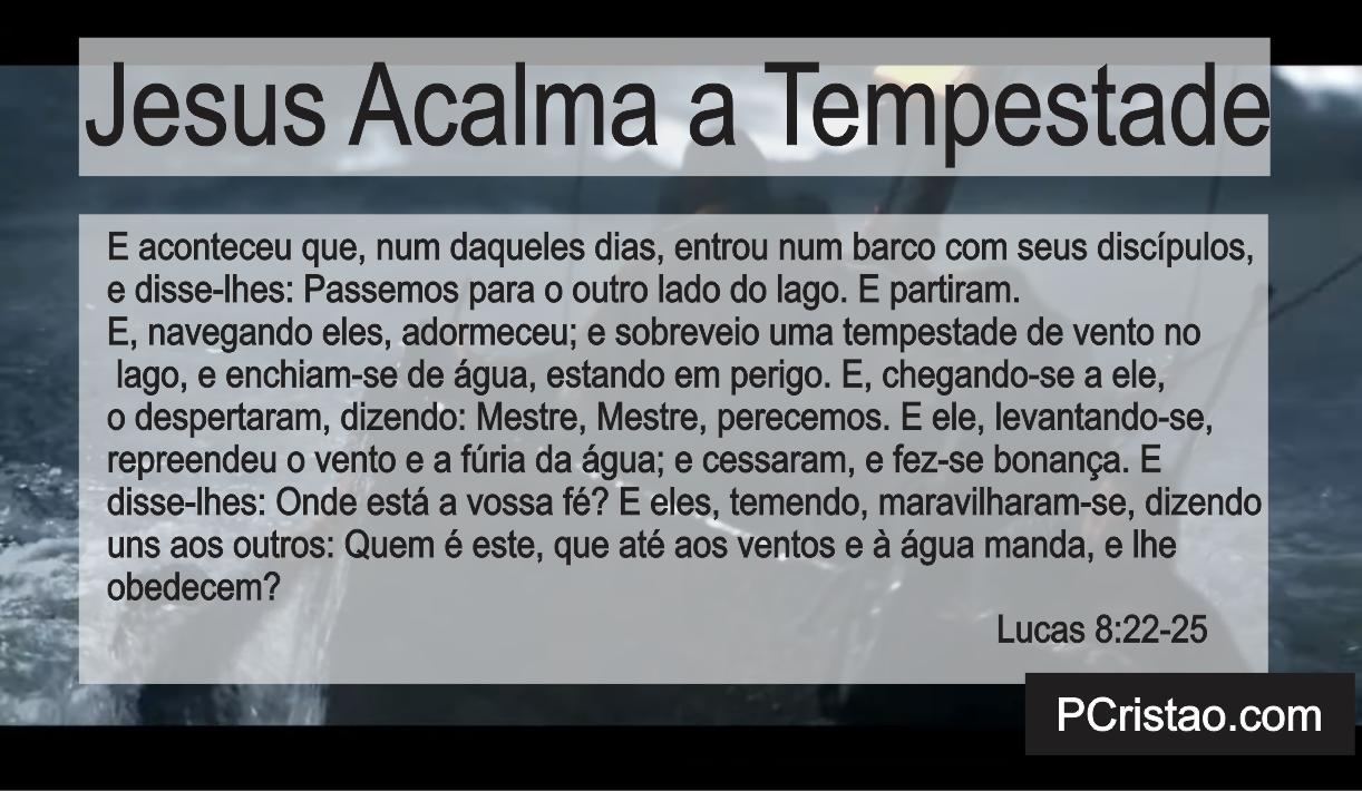 Jesus Apazigua a Tempestade, Jesus Acalma a Tempestade